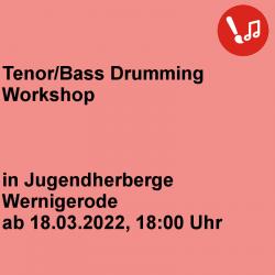 Teneor/Bass Drumming...